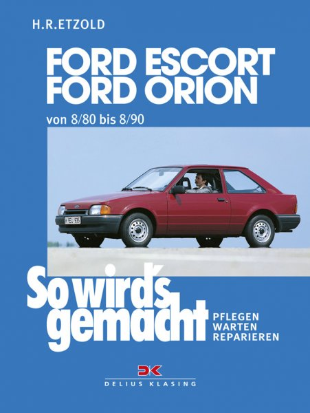 Ford Escort, Ford Orion 8/80 bis 8/90