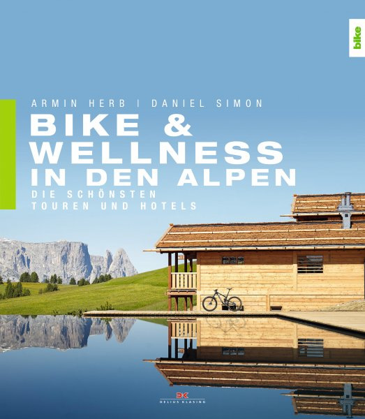 Bike & Wellness in den Alpen
