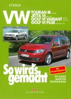 VW Touran III ab 8/10, VW Jetta VI ab 7/10, VW Golf VI Variant 10/09-4/13, VW Golf VI Plus 3/09-1/14