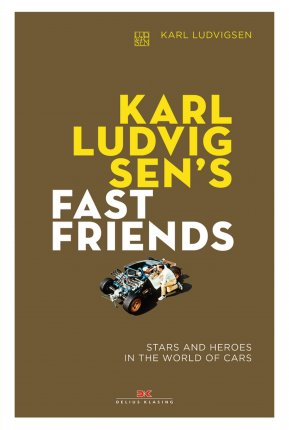 Karl Ludvigsen's Fast Friends - English