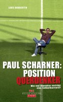 Paul Scharner: Position Querdenker