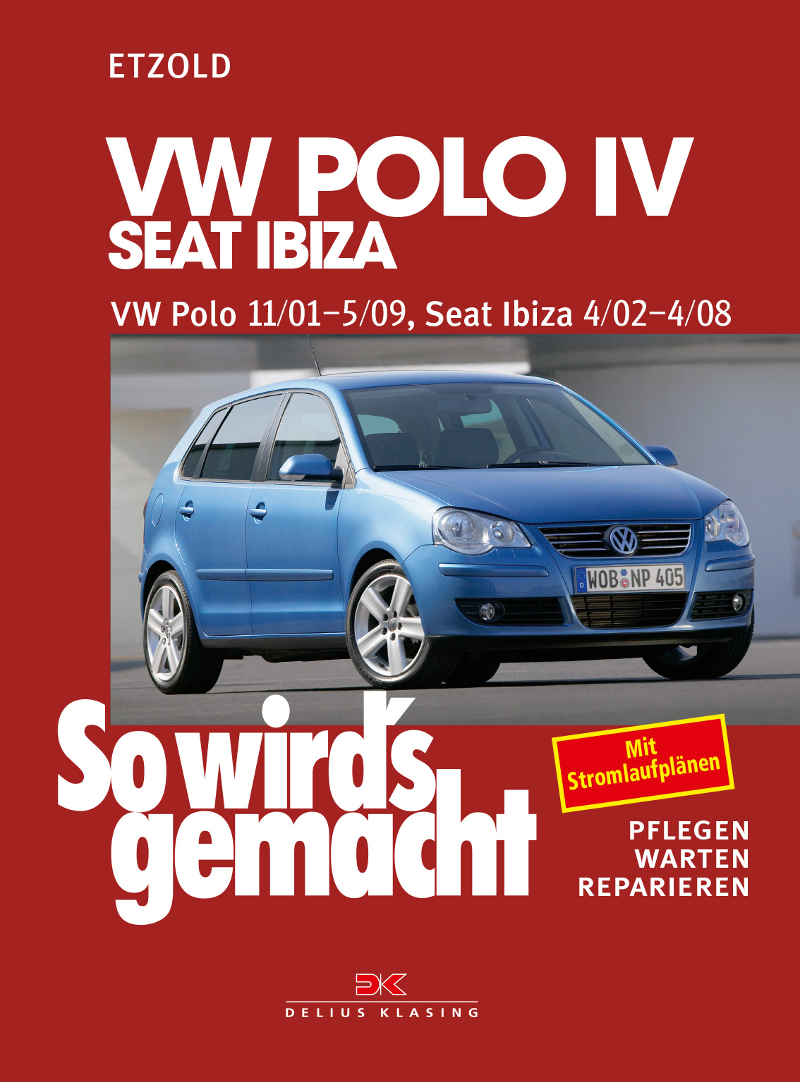 vw polo iv 11 01 5 09 seat ibiza 4 02 4 08 delius klasing. Black Bedroom Furniture Sets. Home Design Ideas